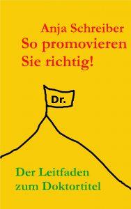 PromovierenDerWegzumDoktortitel-AnjaSchreiber